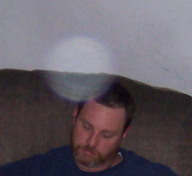 Orb Over My Husband's Head